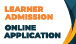 Learner Admissions